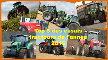 Top 5 des essais tracteurs de l'année 2016