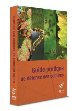 Guide pratique de défense des cultures
